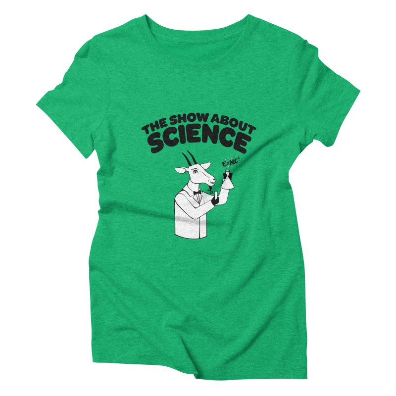 E=MC Goat Women's Triblend T-Shirt by theshowaboutscience's Artist Shop