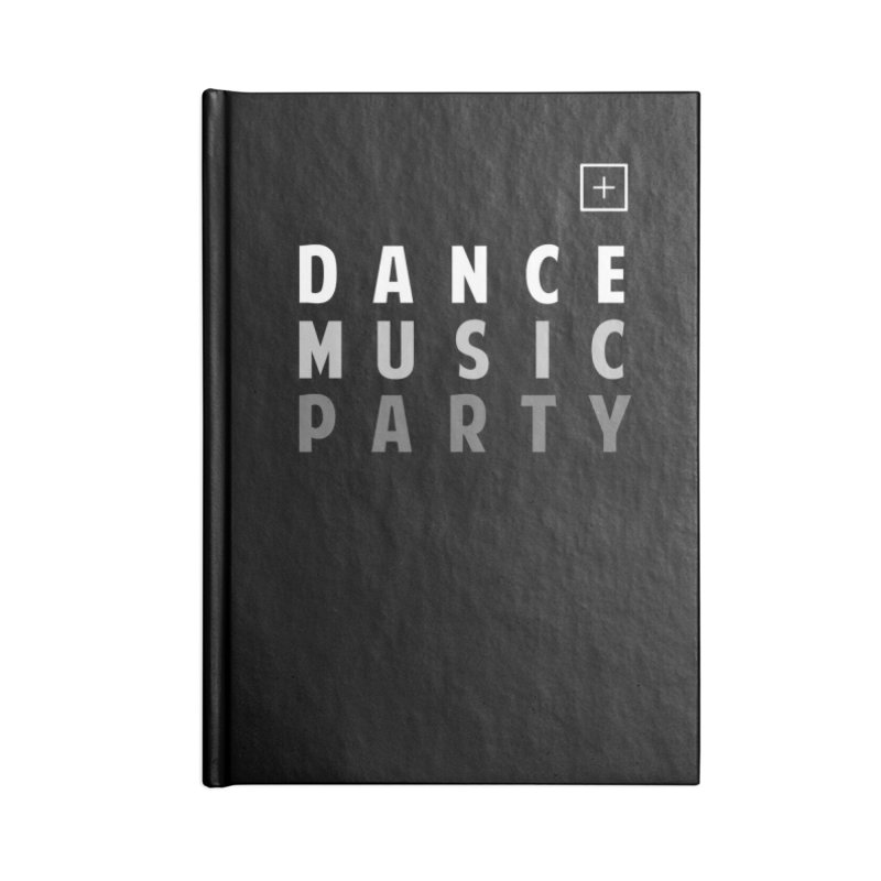 Dance Music Party Accessories Notebook by theshufflepr