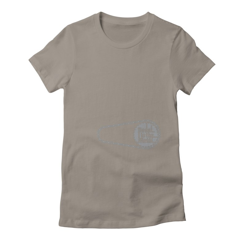 Pedal to the Metal Side Version Women's T-Shirt by CRANK. outdoors + music lifestyle clothing