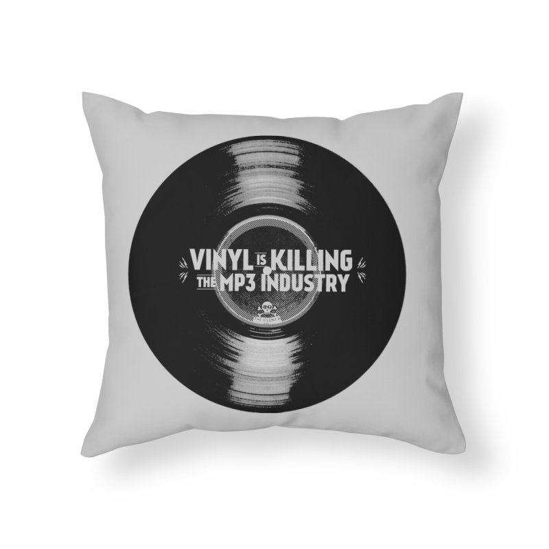 Vinyl is Killing the MP3 Industry (version 1) Home Throw Pillow by CRANK. outdoors + music lifestyle clothing