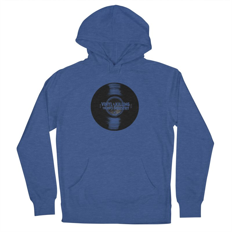 Vinyl is Killing the MP3 Industry (version 1) Men's Pullover Hoody by CRANK. outdoors + music lifestyle clothing