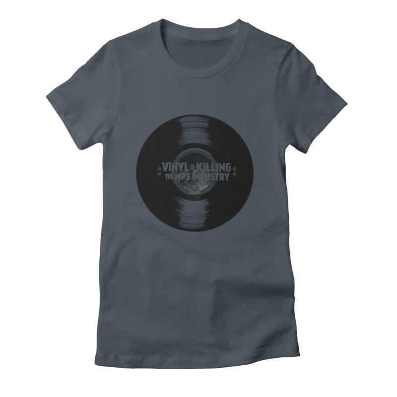 Vinyl is Killing the MP3 Industry (version 1) Women's T-Shirt by CRANK. outdoors + music lifestyle clothing