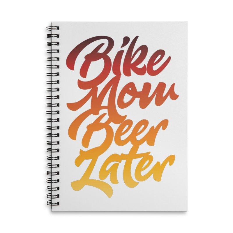 Bike Now Beer Later Accessories Notebook by CRANK. outdoors + music lifestyle clothing