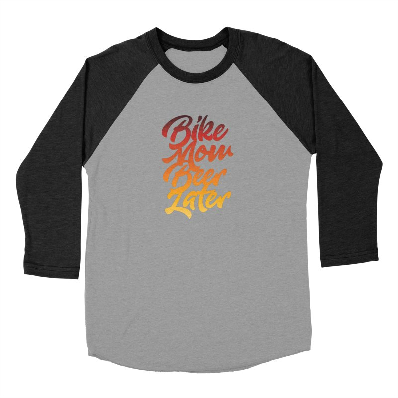 Bike Now Beer Later Men's Baseball Triblend Longsleeve T-Shirt by CRANK. outdoors + music lifestyle clothing