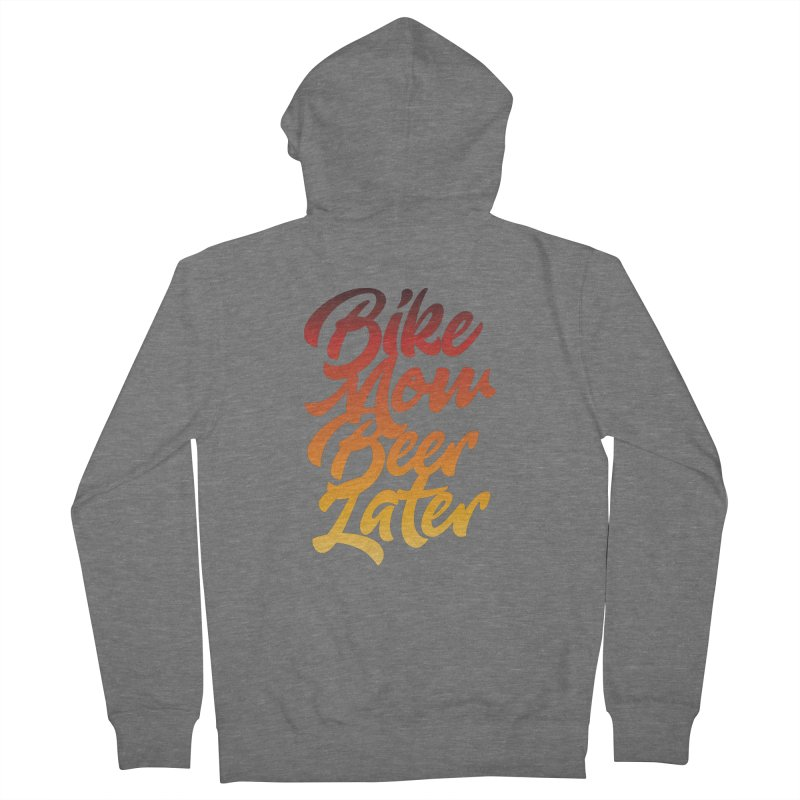 Bike Now Beer Later Women's Zip-Up Hoody by CRANK. outdoors + music lifestyle clothing