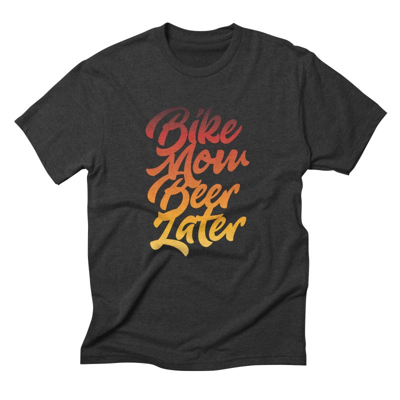 Bike Now Beer Later in Men's Triblend T-shirt Heather Onyx by CRANK. outdoors + music lifestyle clothing