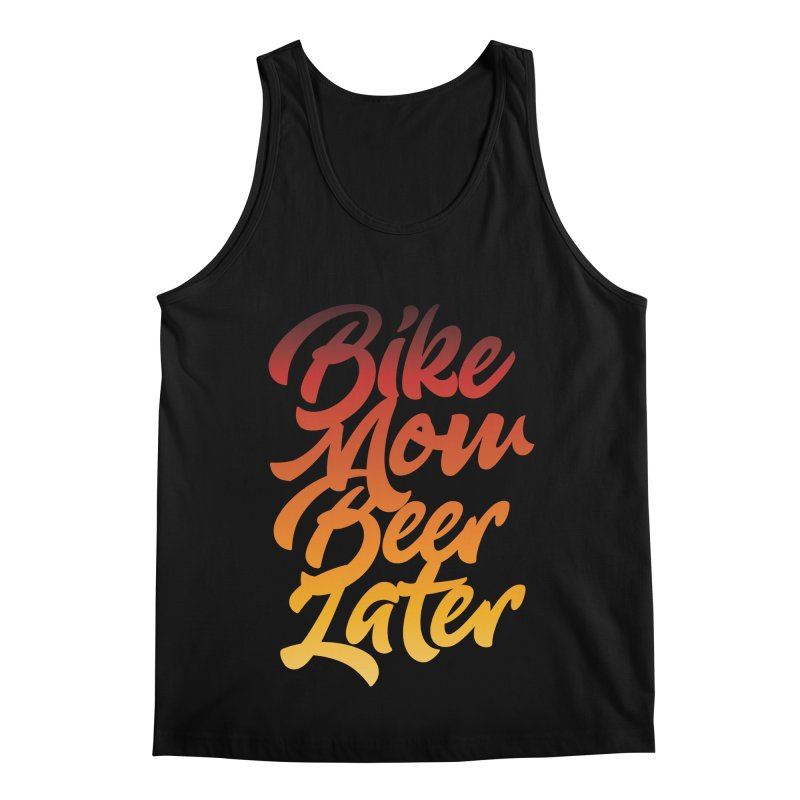 Bike Now Beer Later Men's Regular Tank by CRANK. outdoors + music lifestyle clothing