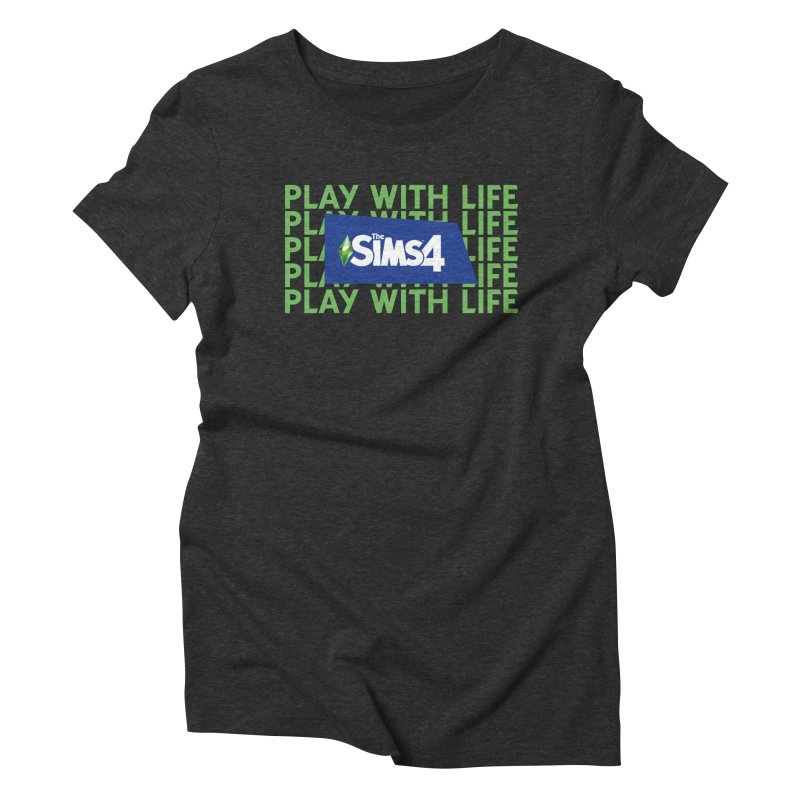 The Sims 4 Play With Life Women's Triblend T-Shirt by The Sims Official Threadless Store