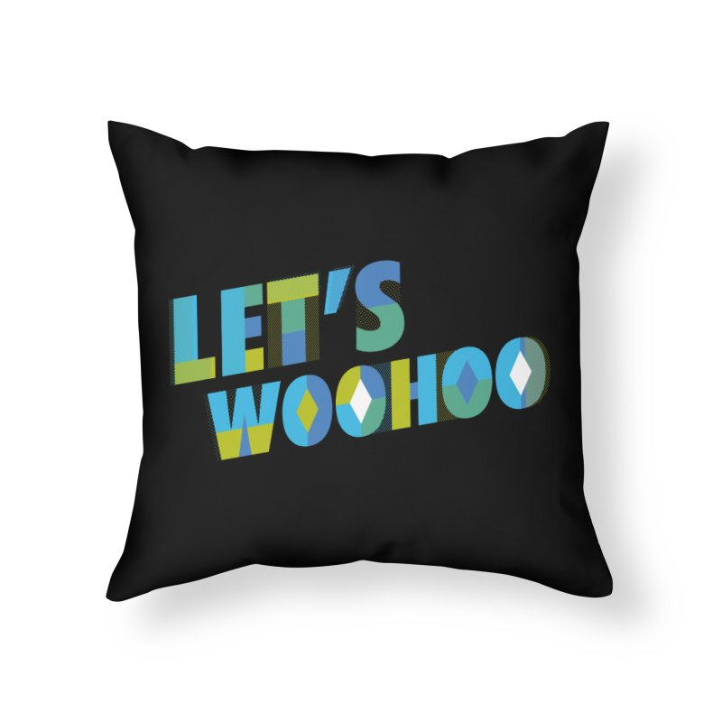 Let's WooHoo Home Throw Pillow by The Sims Official Threadless Store