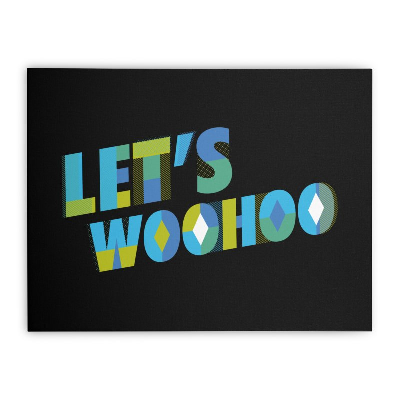 Let's WooHoo Home Stretched Canvas by The Sims Official Threadless Store