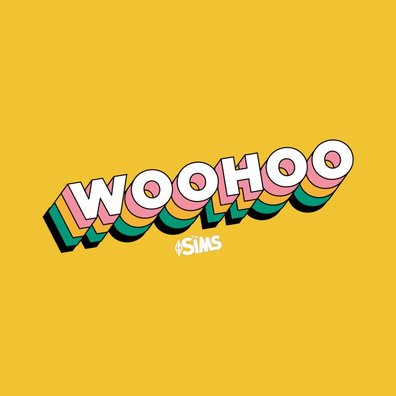WooHoo - White by The Sims Official Threadless Store