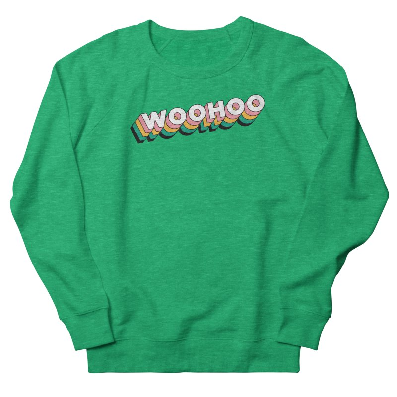 WooHoo - White Women's Sweatshirt by The Sims Official Threadless Store