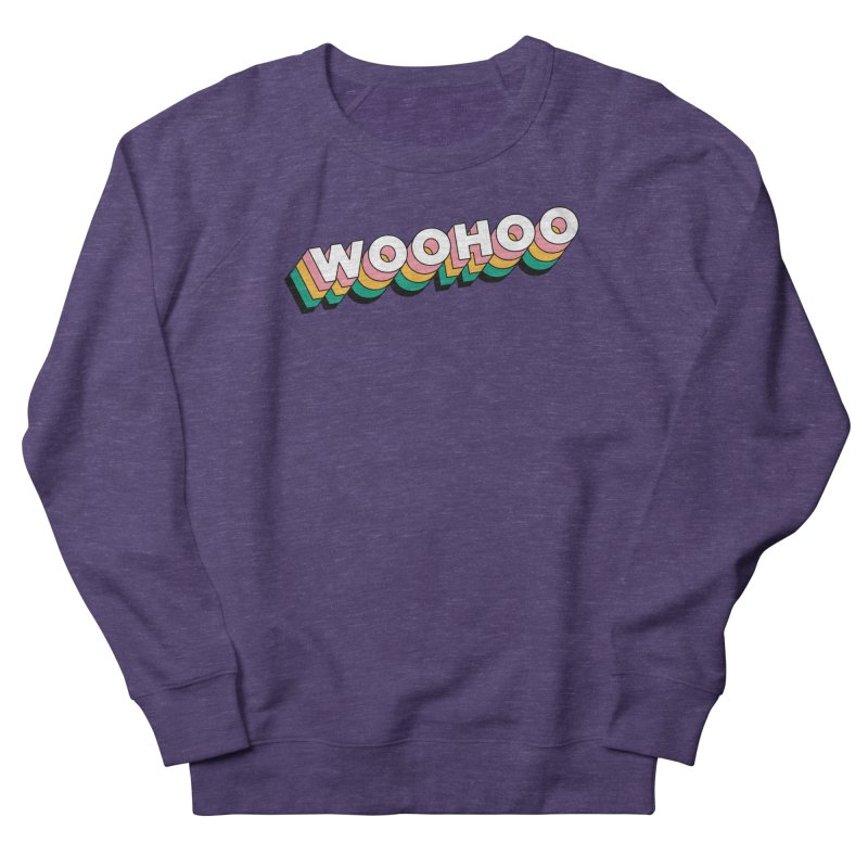 WooHoo - White Women's French Terry Sweatshirt by The Sims Official Threadless Store