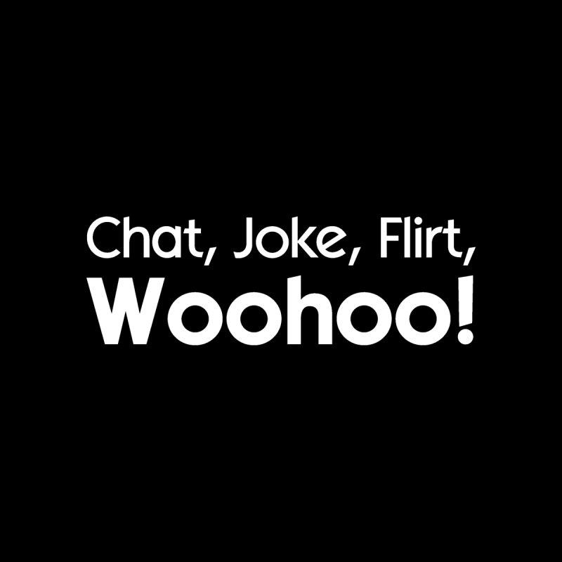 Chat, Joke, Flirt, Woohoo! Women's Muscle Tank by The Sims Official Threadless Store