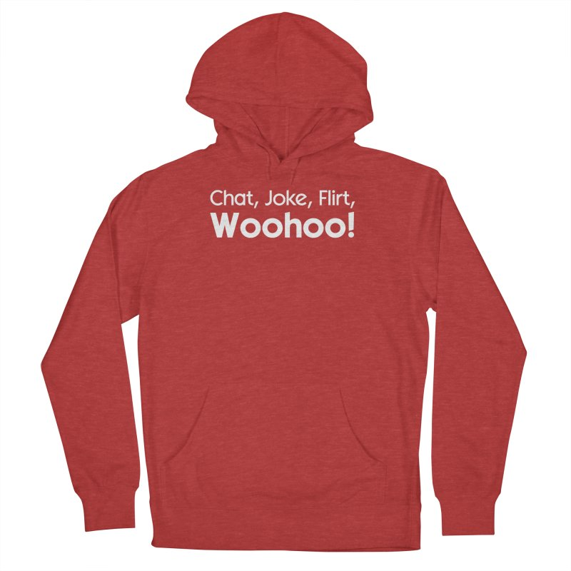 Chat, Joke, Flirt, Woohoo! Women's Pullover Hoody by The Sims Official Threadless Store