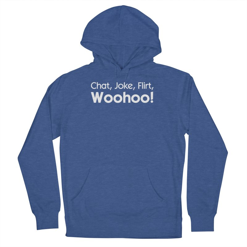 Chat, Joke, Flirt, Woohoo! Men's Pullover Hoody by The Sims Official Threadless Store