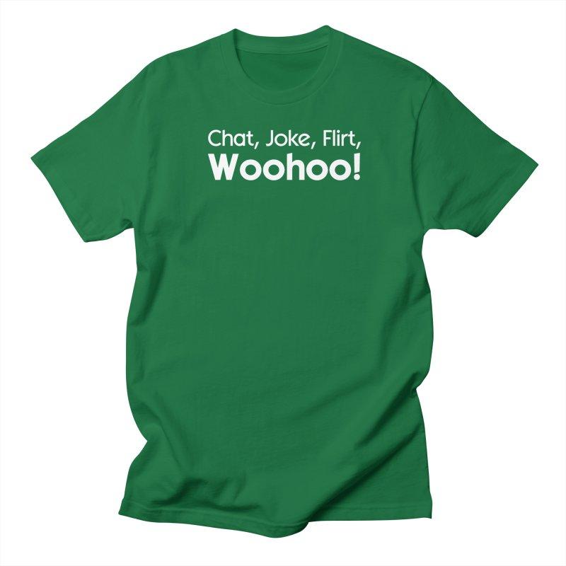 Chat, Joke, Flirt, Woohoo! Women's Unisex T-Shirt by The Sims Official Threadless Store