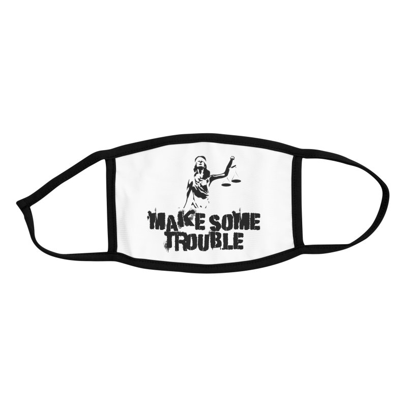 Make Some Trouble Accessories Face Mask by The Slants