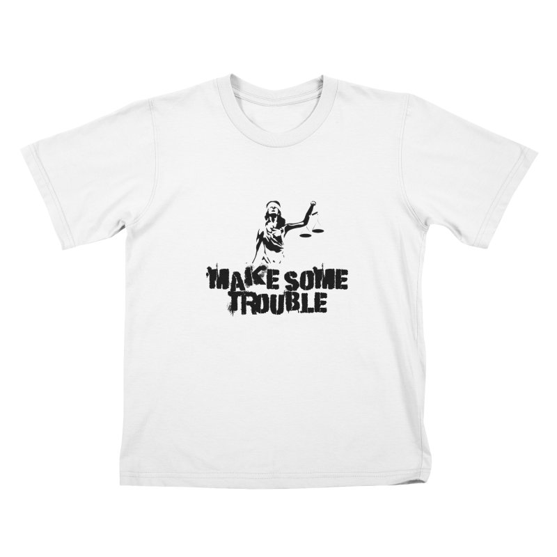Make Some Trouble Kids T-Shirt by The Slants