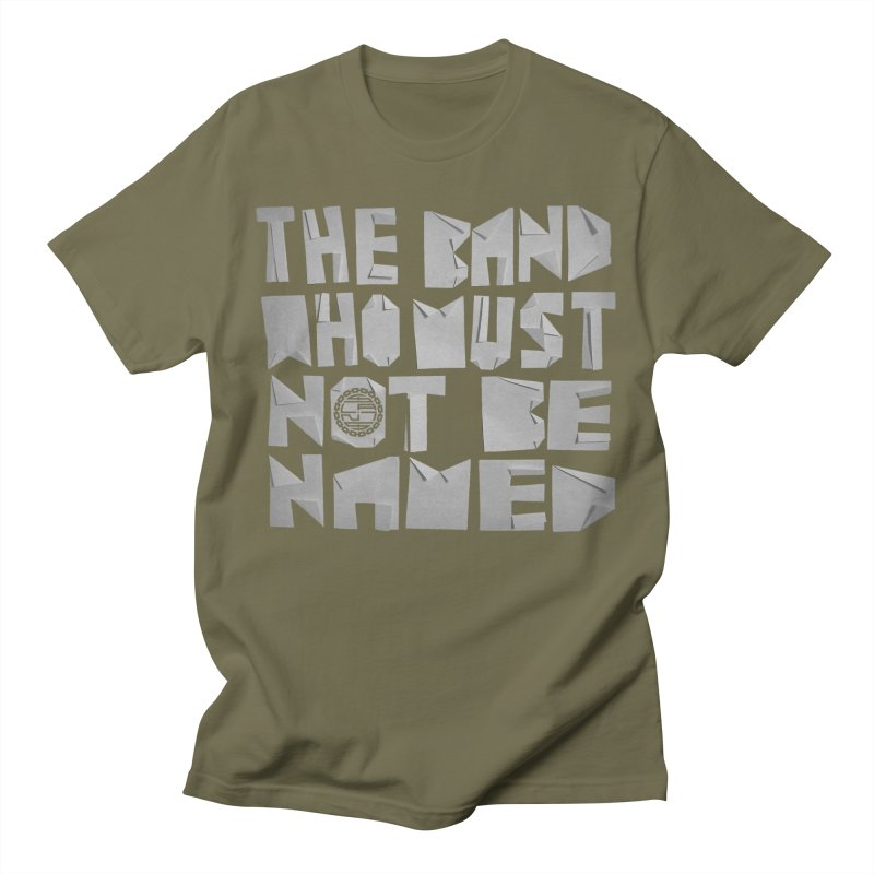 The Band Who Must Not Be Named Men's T-Shirt by The Slants