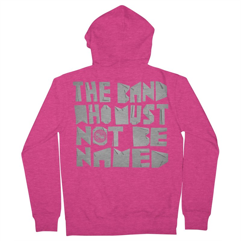 The Band Who Must Not Be Named Women's Zip-Up Hoody by The Slants