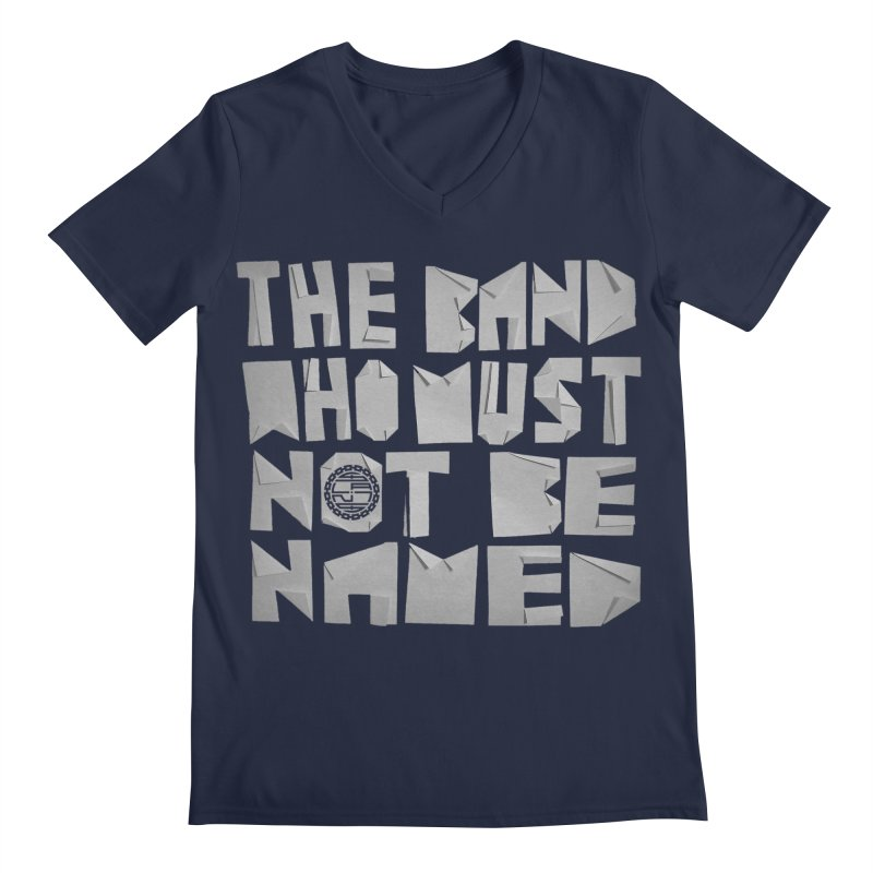 The Band Who Must Not Be Named Men's V-Neck by The Slants