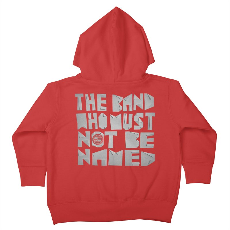 The Band Who Must Not Be Named Kids Toddler Zip-Up Hoody by The Slants