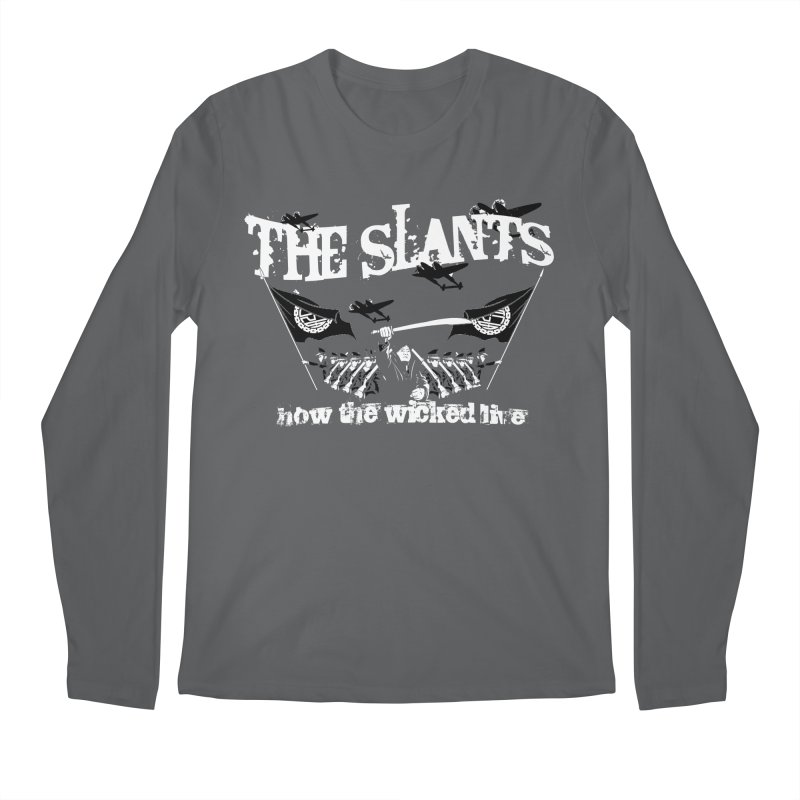 How the Wicked Live Men's Longsleeve T-Shirt by The Slants