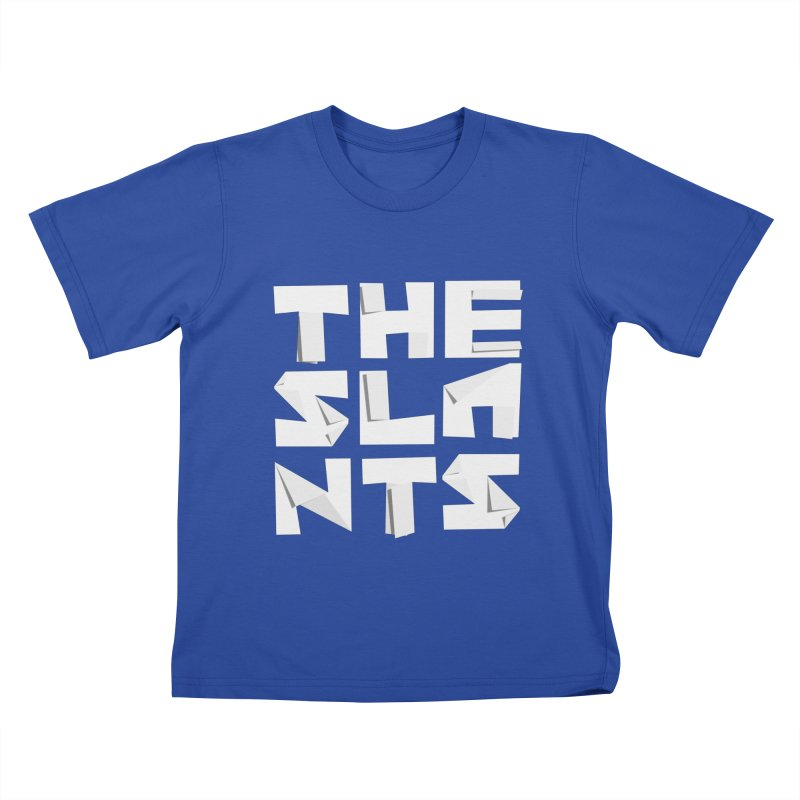Kids None by The Slants