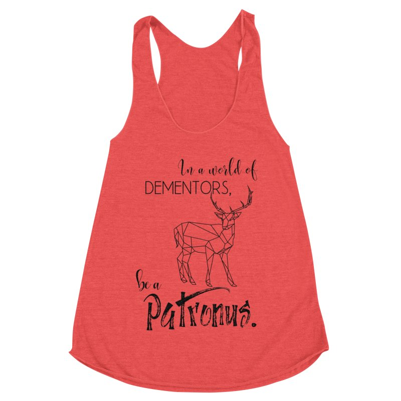 In a World of Dementors, be a Patronus Women's Racerback Triblend Tank by thespinnacle's Artist Shop