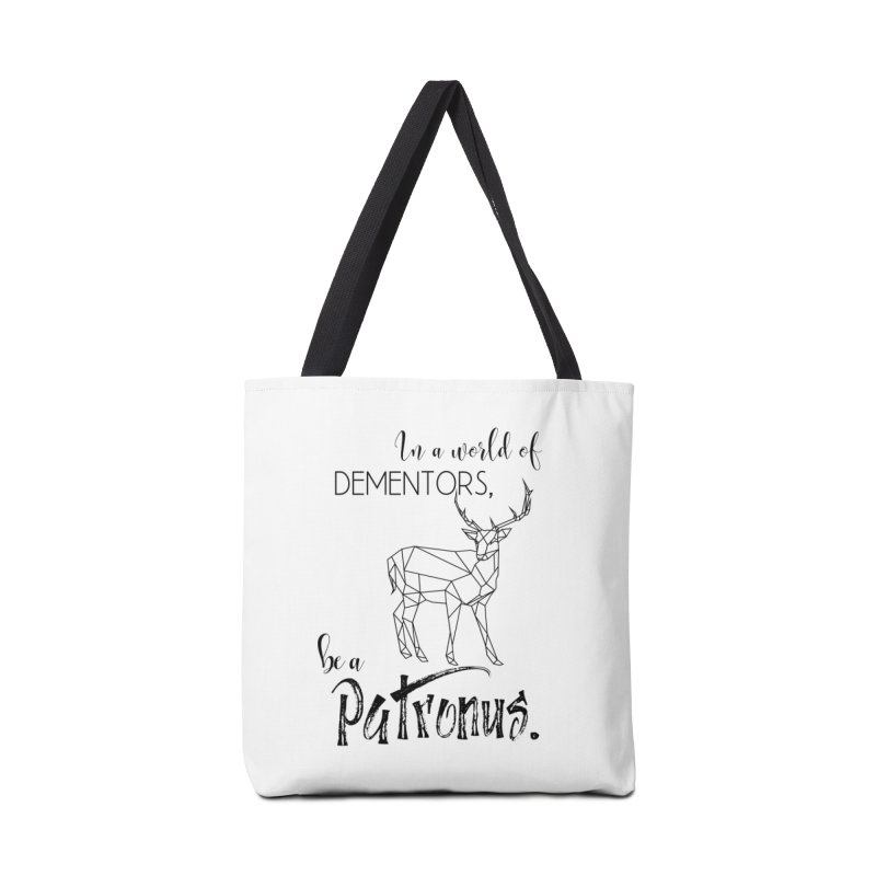 In a World of Dementors, be a Patronus Accessories Tote Bag Bag by thespinnacle's Artist Shop