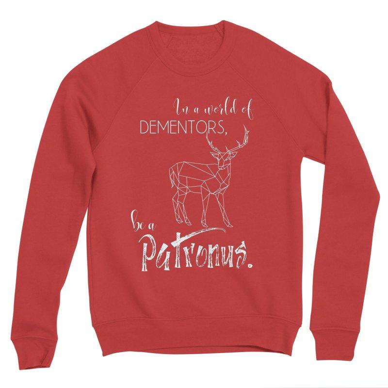 In a World of Dementors, Be a Patronus - White Men's Sponge Fleece Sweatshirt by thespinnacle's Artist Shop