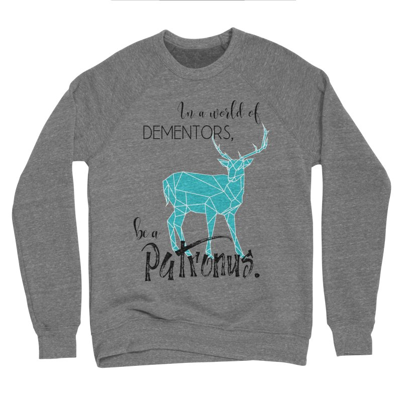 In a World of Dementors, Be a Patronus - Teal Men's Sponge Fleece Sweatshirt by thespinnacle's Artist Shop