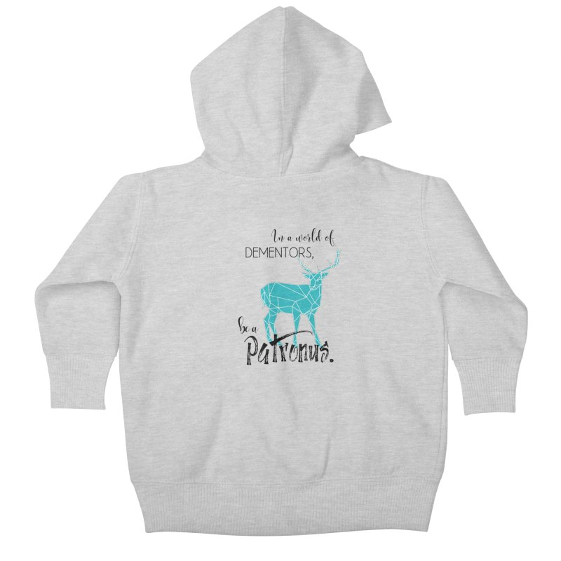 In a World of Dementors, Be a Patronus - Teal Kids Baby Zip-Up Hoody by thespinnacle's Artist Shop