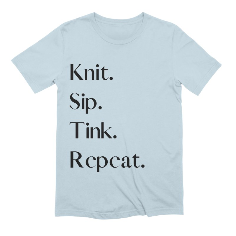 Knit. Sip. Tink. Repeat. - Black Men's Extra Soft T-Shirt by thespinnacle's Artist Shop