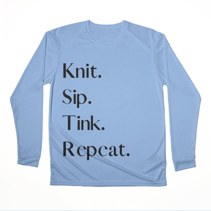 Knit. Sip. Tink. Repeat. - Black Men's Longsleeve T-Shirt by thespinnacle's Artist Shop