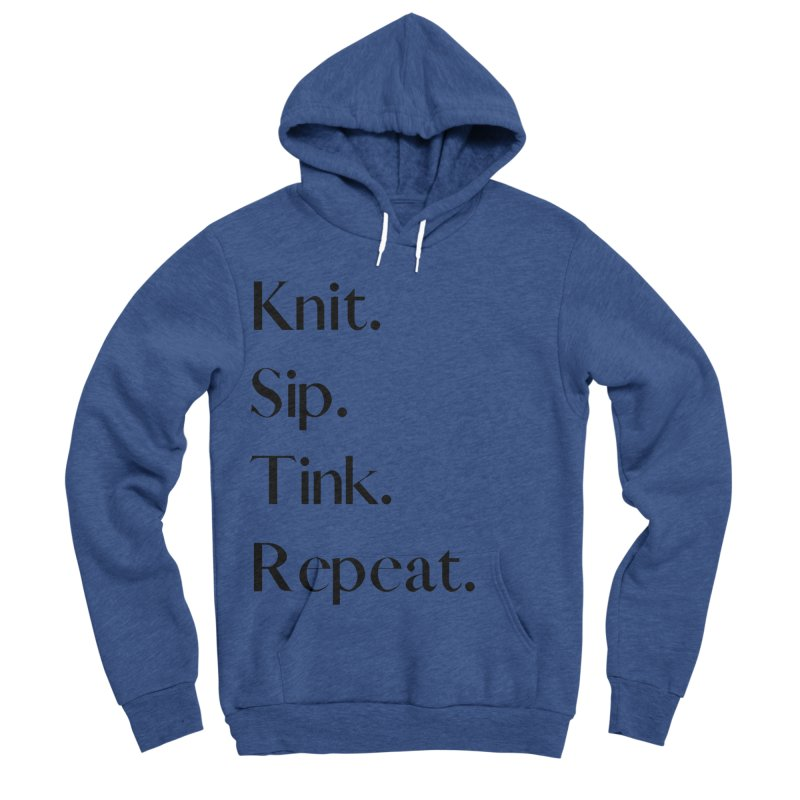 Knit. Sip. Tink. Repeat. - Black Women's Sponge Fleece Pullover Hoody by thespinnacle's Artist Shop