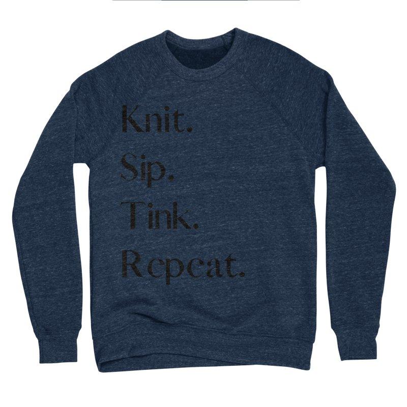 Knit. Sip. Tink. Repeat. - Black Women's Sponge Fleece Sweatshirt by thespinnacle's Artist Shop
