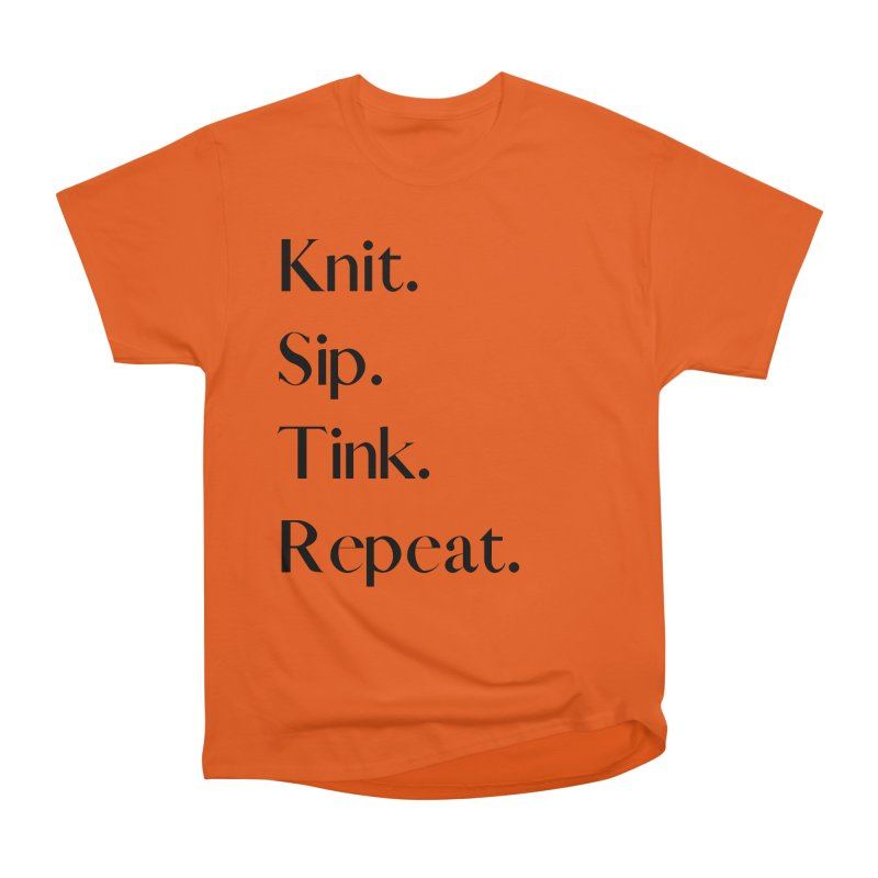 Knit. Sip. Tink. Repeat. - Black Women's T-Shirt by thespinnacle's Artist Shop