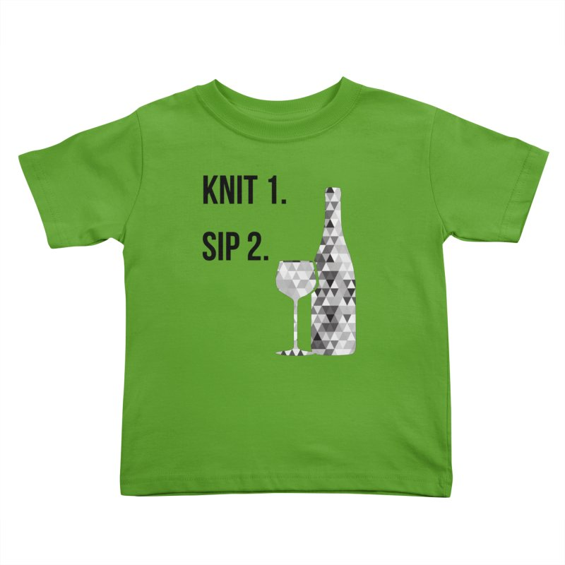 Knit One, Sip Two. - Black Kids Toddler T-Shirt by thespinnacle's Artist Shop
