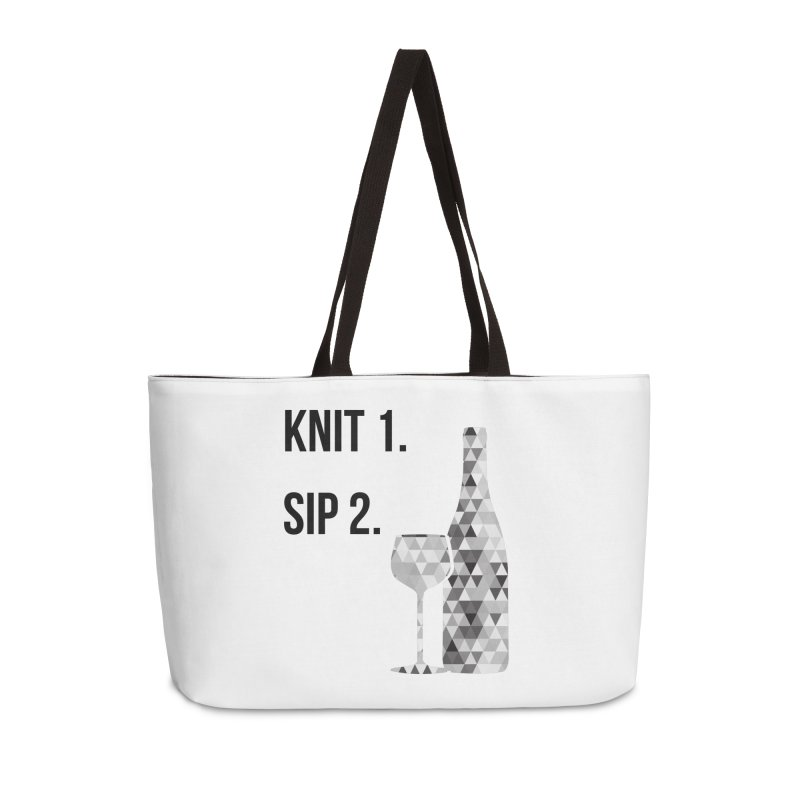 Knit One, Sip Two. - Black Accessories Weekender Bag Bag by thespinnacle's Artist Shop