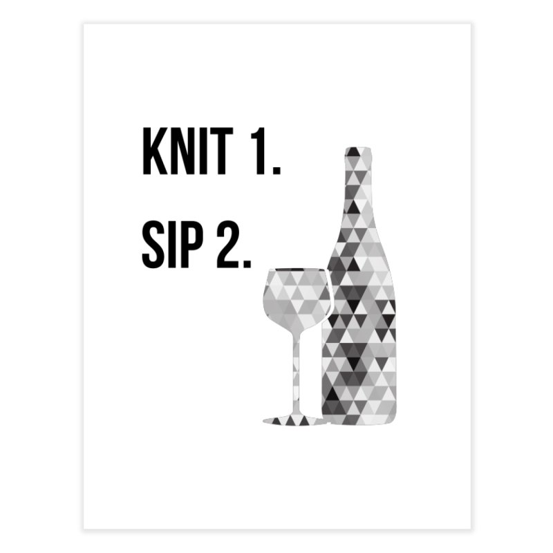 Knit One, Sip Two. - Black Home Fine Art Print by thespinnacle's Artist Shop