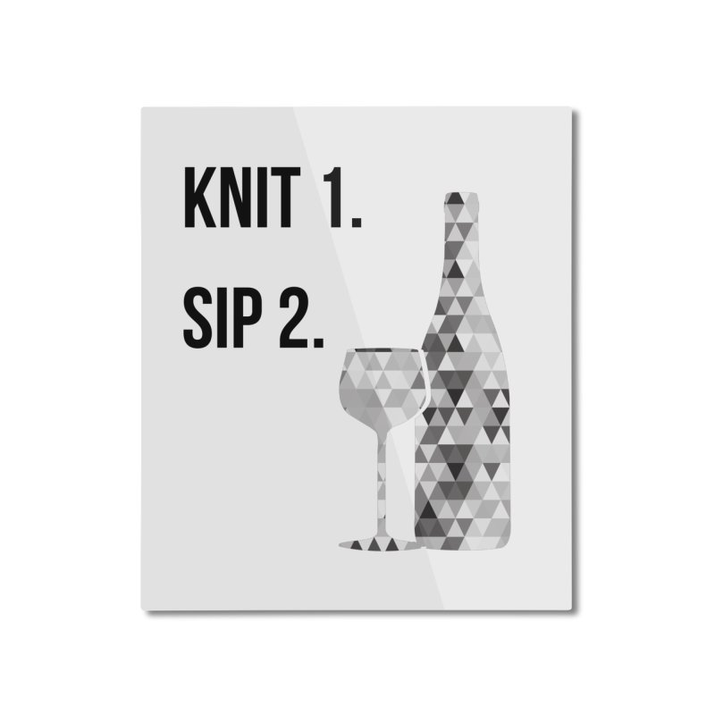 Knit One, Sip Two. - Black Home Mounted Aluminum Print by thespinnacle's Artist Shop