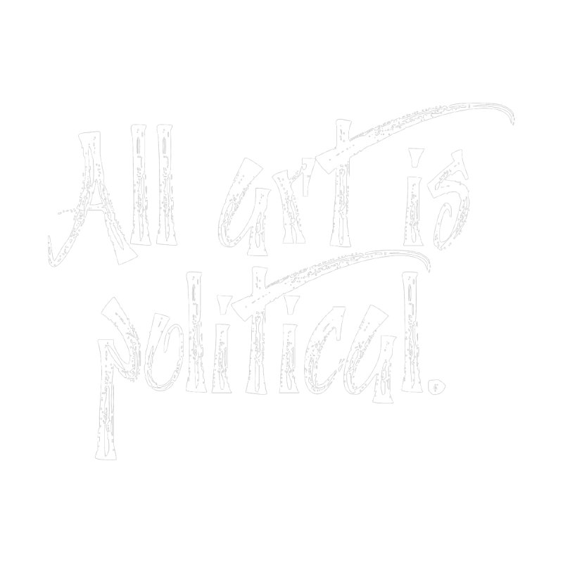 All Art is Political - White Kids T-Shirt by thespinnacle's Artist Shop