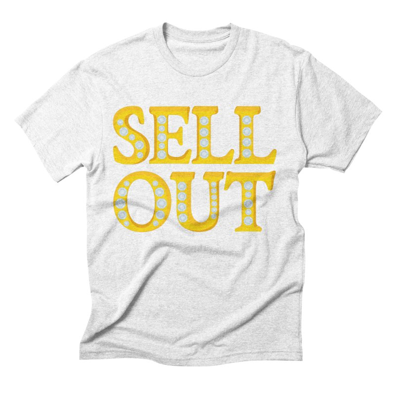 Sellout Men's Triblend T-shirt by thestarvingcrew's Artist Shop