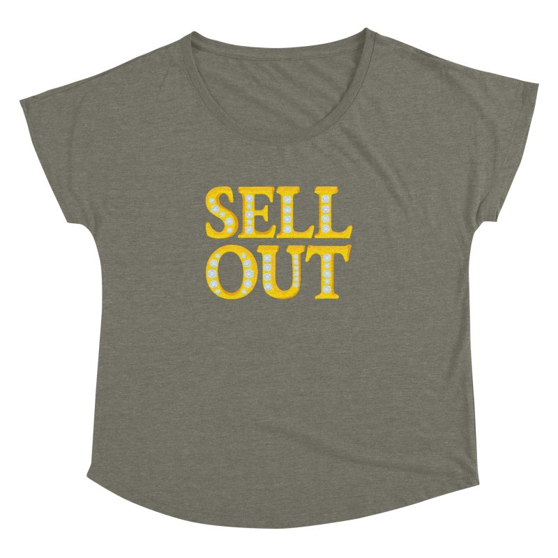 Sellout Women's Dolman by thestarvingcrew's Artist Shop