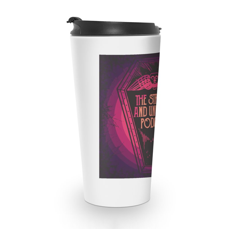 The Strange and Unusual Logo Accessories Travel Mug by thestrangeandunusualpodcast's Artist Shop