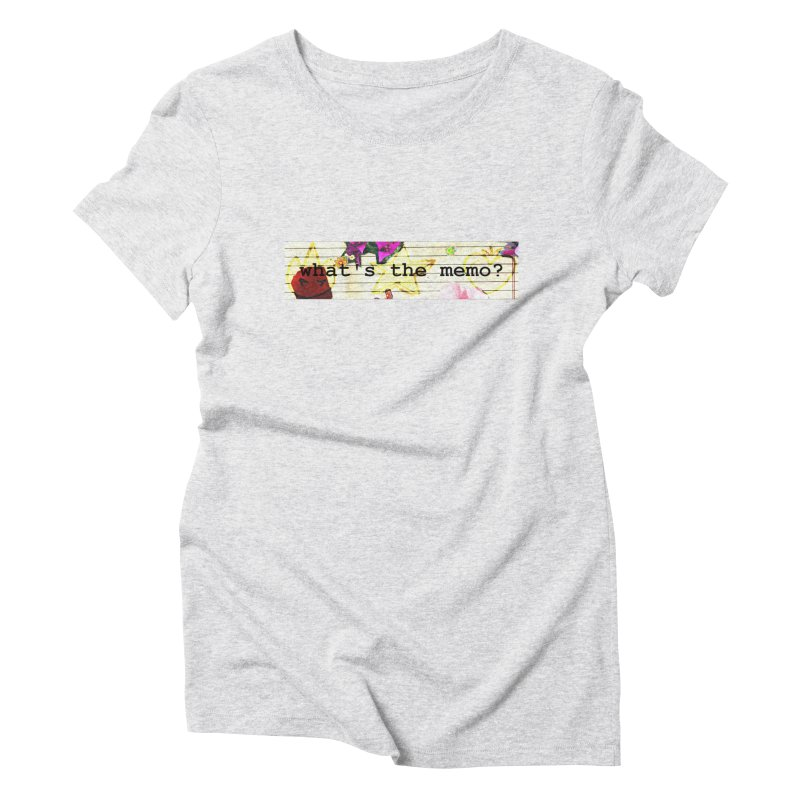 BTFFT Floral Print with Individual Logos - What's the Memo Women's T-Shirt by Strange Froots Merch