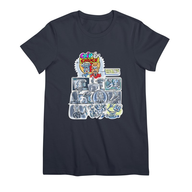 Chip & Chuck Analog Women's Premium T-Shirt by thethinkforward's Artist Shop