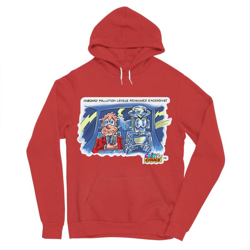 Chip & Chuck pollute Women's Sponge Fleece Pullover Hoody by thethinkforward's Artist Shop